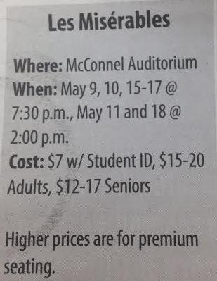 Did you miss Les Mis? Check it out next on May 15, 17 and 18th