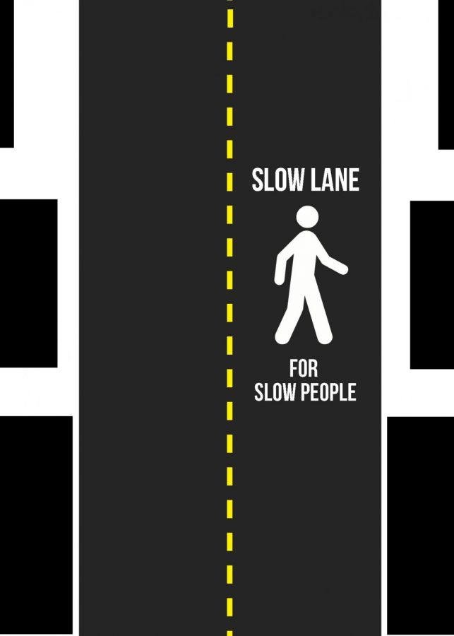 Beware of the slow walkers