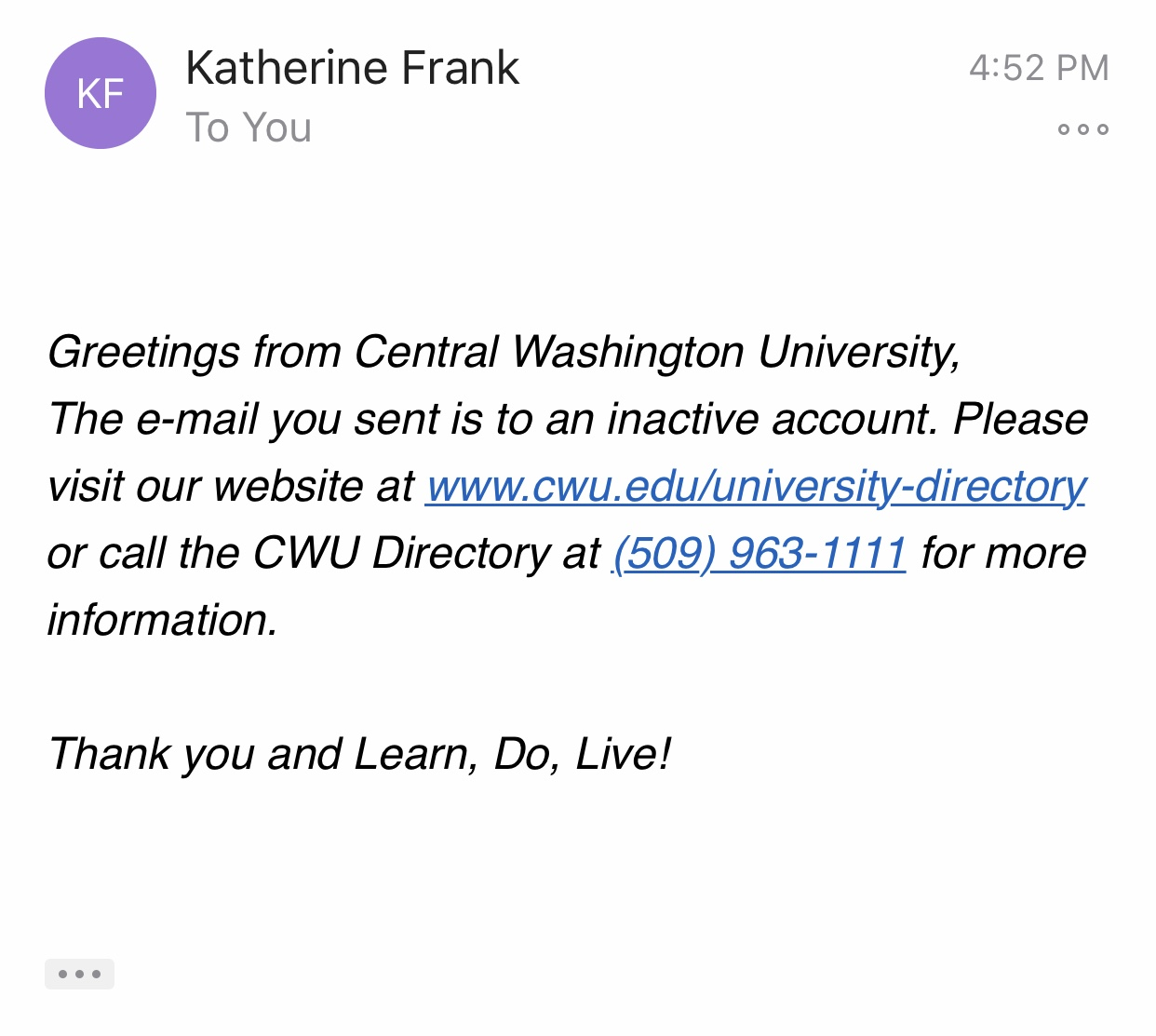 Katherine Frank's email is inactive hours after President James J. Gaudino sent an email stating she would no longer be the university's provost.
